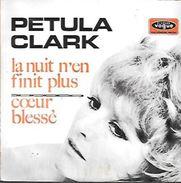 45 TOURS PETULA CLARK -- LA NUIT N'EN FINIT PLUS - Sonstige - Franz. Chansons