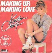 45 TOURS KAREN CHERYL -- MAKING UP MAKING LOVE - Sonstige - Franz. Chansons