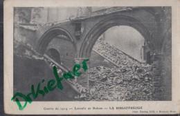 Feldpost: 8.10.1914, Motiv: Louvain En Ruines, Bibliothek - 1914-18