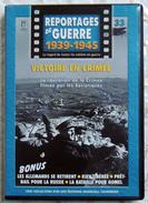 MILITARIA  DVD Collection Reportages De Guerre WW2 - #33 Victoire En Crimée VF - Altri