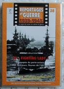 "MILITARIA  DVD Collection Reportages De Guerre WW2 - #38 Le "" Fighting Lady "" VF - Altri"