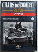 TANK MILITARIA  DVD Collection Chars De Combats  WW2 - #1 Le Tigre - édition Française Altaya - Altri