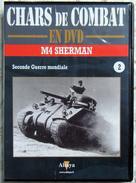 TANK MILITARIA  DVD Collection Chars De Combats  WW2 - #2 M4 Sherman - édition Française Altaya - Altri
