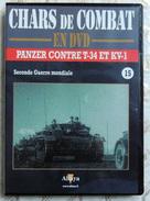 TANK MILITARIA  DVD Collection Chars De Combats  WW2 - #15 Panzer Vs T-34 & KV-1 - édition Française Altaya - Altri