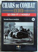 TANK MILITARIA  DVD Collection Chars De Combats  WW2 - #24 FT-17 Renault - édition Française Altaya - Libri, Riviste & Cataloghi