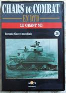 TANK MILITARIA  DVD Collection Chars De Combats  WW2 - #26 Le Grant M3 - édition Française Altaya - Libri, Riviste & Cataloghi
