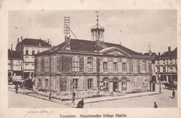 CPA  Allemande  De  VOUZIERS  (08)  -  Hauptwache  Früher  Mairie      //  TBE - Vouziers