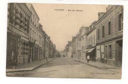 FRANCE / CPA D'YVETOT / RUE DU CALVAIRE - Yvetot
