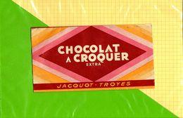Etiquette De Chocolat A Croquer Extra JACQUOT TROYES - Labels