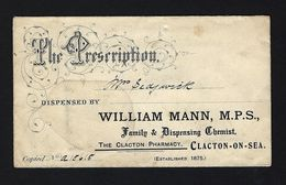 THE PRESCRIPTION From Dispensed By WILLIAM MANN Chemist From CLACTON-ON-SEA PHARMACY. 1900s Envelope - United Kingdom