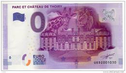 2016-1 BILLET TOURISTIQUE 0 EURO SOUVENIR N°UEDZ004200 CHATEAU DE THOIRY - EURO