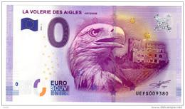 2016-1 BILLET TOURISTIQUE 0 EURO SOUVENIR N°UEFS001838 LA VOLERIE DES AIGLES Tirage 10 000 Ex - EURO