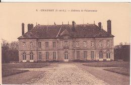 CPA - 2. CHAUSSY - Château De Villarceaux - France
