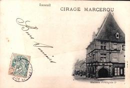 70 - LUXEUIL - PUB CIRAGE MARCEROU  - CPA PRÉCURSEUR MAISON FRANÇOIS 1 ER - Luxeuil Les Bains