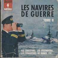 Marabout Flash 146 - Les Navires De Guerre - Tome II - EO 1963 - BE - Boats