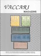 VACCARI MAGAZINE - N. 16 - NOVEMBRE 1996 - Riviste