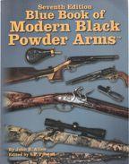 BLUE BOOK MODERN BLACK POWDER ARMS GUN RIFLE REVOLVER FUSIL PISTOLET TIR POUDRE NOIRE 7e EDITION - Catalogs