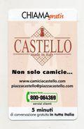 Telecom - Scheda Chiama Gratis - 2002 - CAMICIE CASTELLO - 5 Minuti Di Conversazione Gratuita - NUOVA - (FDC7573) - [2] Sim Cards, Prepaid & Refills