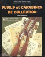 FUSILS ET CARABINES DE COLLECTION MOUSQUETON ARME FEU MILITAIRE REGLEMENTAIRE GUIDE - Cataloghi