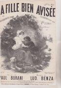 (GB20)  LA FILLE BIEN AVISEE , COLOMBAT à L' Alcazar , Paroles PAUL BURANI , Musique LOD.BENZA - Partitions Musicales Anciennes