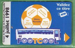 TICKET BUS-METRO Marseille *** FOOT - Coupe Du Monde 98 *** N°11 - 04/07/98 *** (A106-P9) - Bus