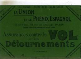 Buvard De ( La  Union Et  Le Phenix-Espagnol )  Assurances Contre Le Vol Et Detournements A  Paris  75  Voir Scan - Bank & Insurance