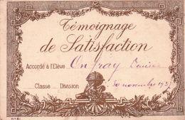 Témoignage De Satisfaction Le 30 NOVEMBRE 1937 - Diplômes & Bulletins Scolaires