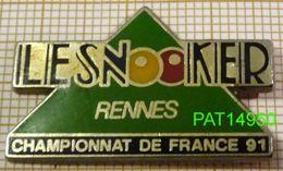 BILLARD    LE SNOOKER RENNES   CHAMPIONNAT DE FRANCE 91 En Qualité ARTHUS - Billiards