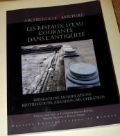 Les Réseaux D'eau Courante Dans L'antiquité / Collectif - PUR  2011 - Arqueología