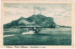 B3034-Palermo, Monte Pellegrino Idrovolante In Arrivo, Viaggiata 1940 Perfetta. - Palermo