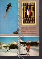 2575 CZECHOSLOVAKIA 1970 FIS Hohe Tatra Fédération Internationale De Ski Ski Jumping Cross-country Skiing - Sports D'hiver