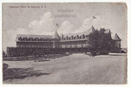 ST ANDREWS New Brunswick, ALGONQUIN HOTEL, Ca 1910s Vintage Canada Postcard - Other