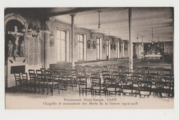 CPA CAEN Pensionnat Saint Joseph Chapelle Et Monument Aux Morts De La Guerre 1914-1918 - Caen