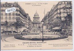 PARIS V- GRAND HOTEL SOUFFLOT- 9 RUE TOULLIER - Distretto: 05