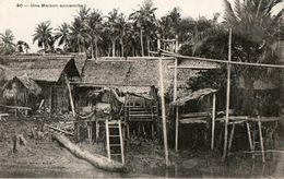 COCHINCHINE - Une Maison Annamite - Viêt-Nam