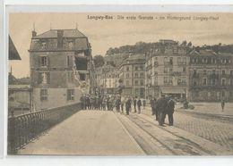 54 Longwy Bas Die Erste Granate Im Hintergrund Haut , Banque Société Générale Démolie - Longwy