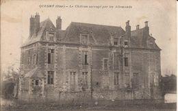 QUESMY (Oise) - Le CHÂTEAU SACCAGE Par Les ALLEMANDS - Voyagée - France