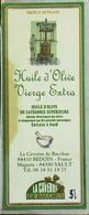 """ETIQUETTE De """" HUILE D'OLIVES VIERGE EXTRA 5L """" La Caverne De Bacchus 84390 Sault  - Très Bon état - Labels"""