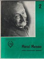 LIVRET N° 2 1975 Par Marcel MOREAUX Poète Chansonnier GAUMAIS ETALLE SAINTE MARIE HABAY DEDICASSE à Mr FOUSS - Books, Magazines, Comics