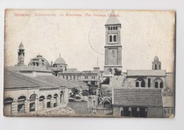 ISRAEL - JERUSALEM - 1914 - Le Mouristan - The German Church - Israel