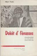 LIVRET  1966 DOKET D'FENASSES Par Albert YANDE  GAUMAIS ETALLE SAINTE MARIE HABAY VIRTON DEDICASSE Par A.YANDE - Books, Magazines, Comics
