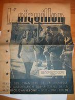 Revue 1943 L Aiguillon / Chantiers De Jeunesse Auvergne / CJF / Chantier - 1939-45