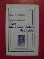 LES MAXIMAPHILES FRANÇAIS : REVUE MENSUELLE N°83 (1953) / ASSOCIATION DES COLLECTIONNEURS DE CARTES MAXIMUM (FRANCAIS) - Filatelie En Postgeschiedenis