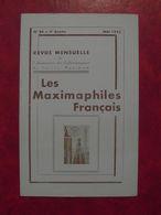 LES MAXIMAPHILES FRANÇAIS : REVUE MENSUELLE N°84 (1953) / ASSOCIATION DES COLLECTIONNEURS DE CARTES MAXIMUM (FRANCAIS) - Filatelie En Postgeschiedenis