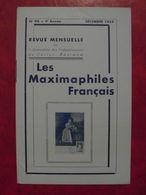 LES MAXIMAPHILES FRANÇAIS : REVUE MENSUELLE N°90 (1953) / ASSOCIATION DES COLLECTIONNEURS DE CARTES MAXIMUM (FRANCAIS) - Filatelie En Postgeschiedenis