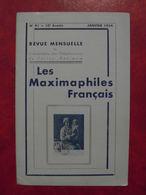 LES MAXIMAPHILES FRANÇAIS : REVUE MENSUELLE N°91 (1954) / ASSOCIATION DES COLLECTIONNEURS DE CARTES MAXIMUM (FRANCAIS) - Filatelie En Postgeschiedenis
