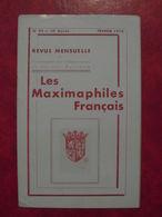 LES MAXIMAPHILES FRANÇAIS : REVUE MENSUELLE N°92 (1954) / ASSOCIATION DES COLLECTIONNEURS DE CARTES MAXIMUM (FRANCAIS) - Filatelie En Postgeschiedenis