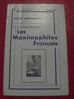 LES MAXIMAPHILES FRANÇAIS : REVUE MENSUELLE N°95 (1954) / ASSOCIATION DES COLLECTIONNEURS DE CARTES MAXIMUM (FRANCAIS) - Filatelie En Postgeschiedenis