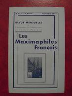 LES MAXIMAPHILES FRANÇAIS : REVUE MENSUELLE N°97 (1954) / ASSOCIATION DES COLLECTIONNEURS DE CARTES MAXIMUM (FRANCAIS) - Filatelie En Postgeschiedenis