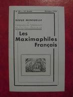 LES MAXIMAPHILES FRANÇAIS : REVUE MENSUELLE N°98 (1954) / ASSOCIATION DES COLLECTIONNEURS DE CARTES MAXIMUM (FRANCAIS) - Filatelie En Postgeschiedenis